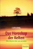 Das Horoskop der Kelten - Carla Ludwig
