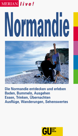 Normandie, MERIAN live - Ralf Nestmeyer