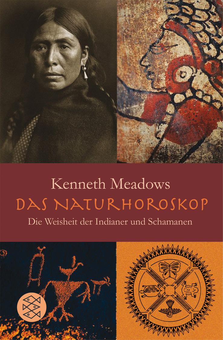 Das Natur-Horoskop: Die Weisheit der Indianer und Schamanen - Kenneth Meadows