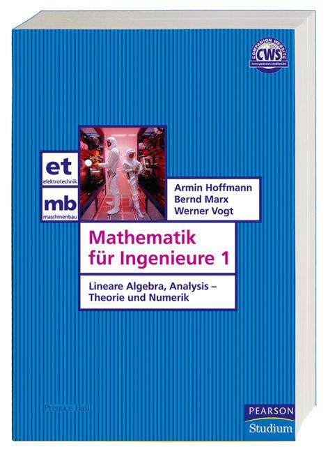 Mathematik für Ingenieure 1. Lineare Algebra, A...