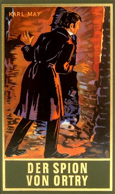 Gesammelte Werke - Band 58: Der Spion von Ortry - Karl May