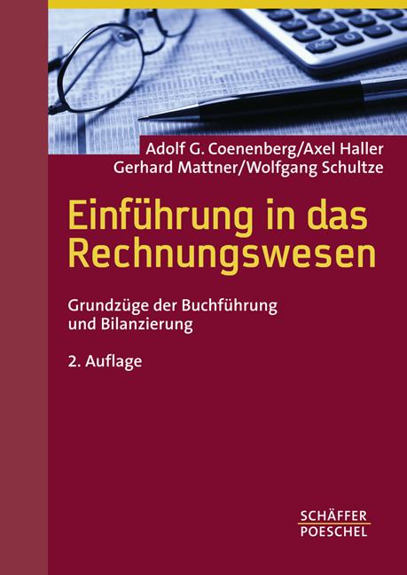 Einführung in das Rechnungswesen. Grundzüge der Buchführung und Bilanzierung - Adolf G. Coenenberg