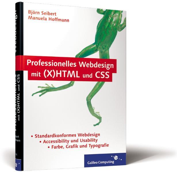 Professionelles Webdesign mit (X)HTML und CSS. ...