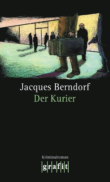 Der Kurier - Jacques Berndorf