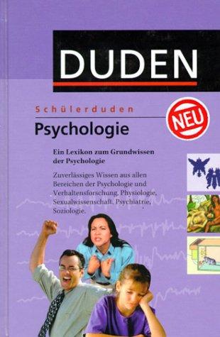 (Duden) Schülerduden, Die Psychologie: Ein Lexi...
