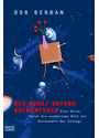 Der Komet unterm Küchentisch: Eine Reise durch die wundersame Welt der Astronomie des Alltags - Bob Berman