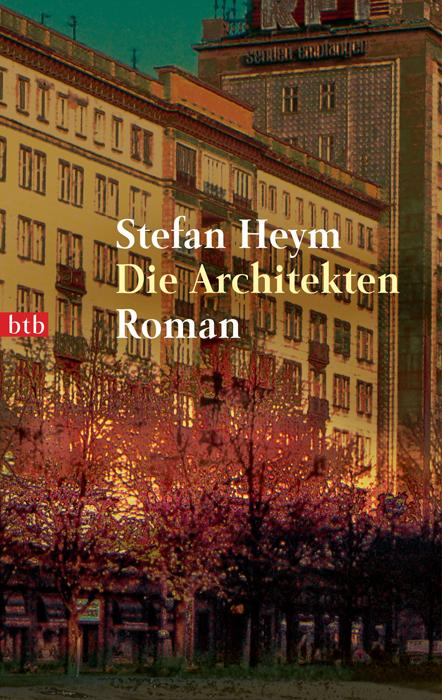 Die Architekten - Stefan Heym