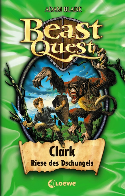 Beast Quest 08. Clark, Riese des Dschungels - Adam Blade