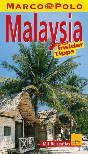 Marco Polo Reiseführer Malaysia - Claudia Schne...