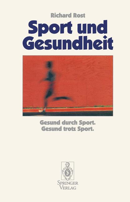 Sport und Gesundheit - Richard Rost