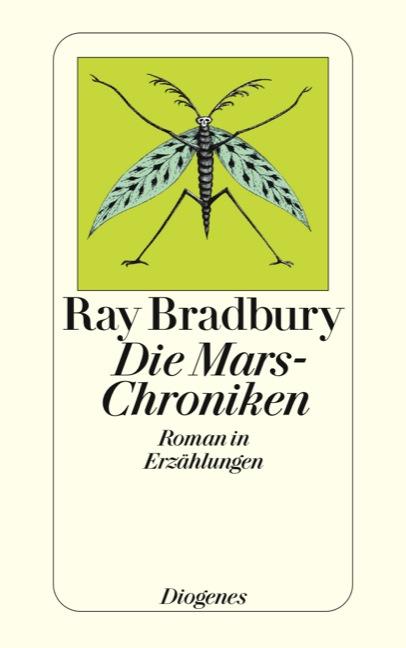 Die Mars-Chroniken - Roman in Erzählungen - Ray Bradbury
