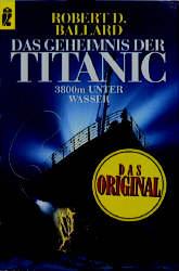 Das Geheimnis der Titanic - Robert D. Ballard