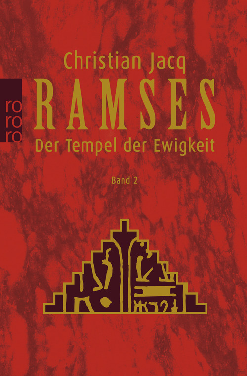 Ramses, Bd. 2. Der Tempel der Ewigkeit - Christian Jacq