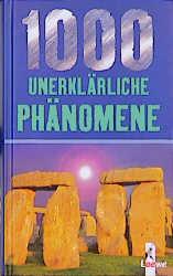 1000 unerklärliche Phänomene - Kai Hövelmann