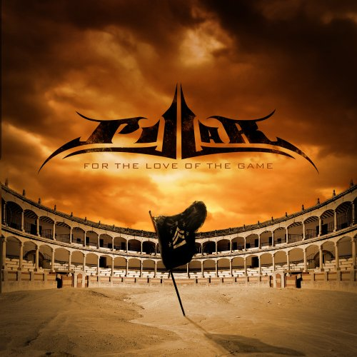 Pillar - For the Love of the Game