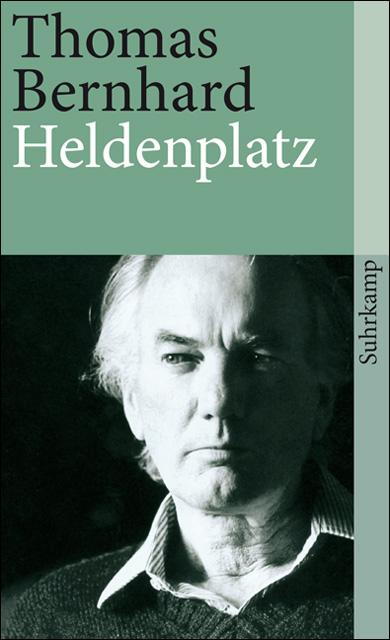 Heldenplatz - Thomas Bernhard