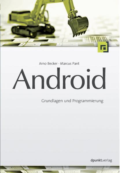 Android: Grundlagen und Programmierung - Arno B...