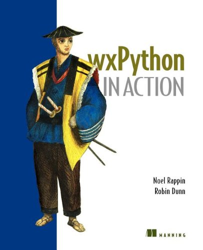 wxPython in Action - Noel Rappin