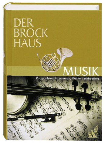 Der Brockhaus. Musik. Komponisten, Interpreten,...