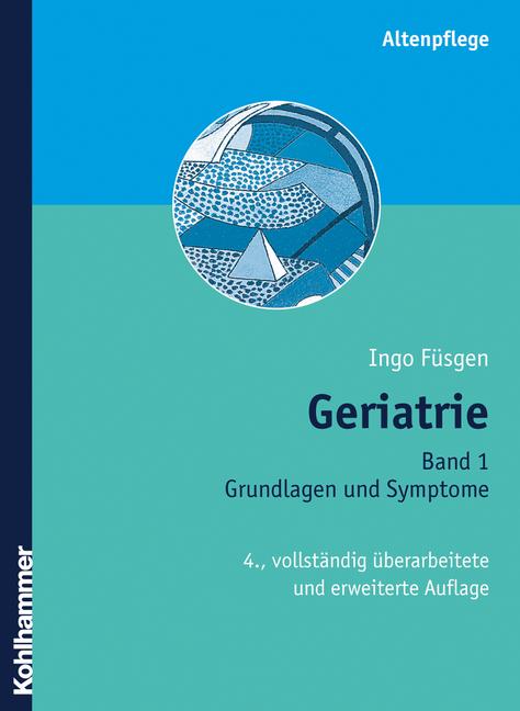 Geriatrie 1: Grundlagen und Symptome: BD 1 - In...