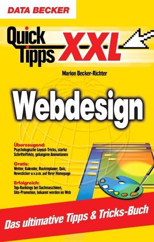 QuickTipps XXL Webdesign. Top-Tipps für die eig...