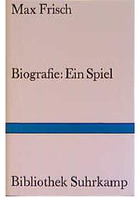 biografie ein spiel bibliothek suhrkamp max frisch - Max Frisch Lebenslauf
