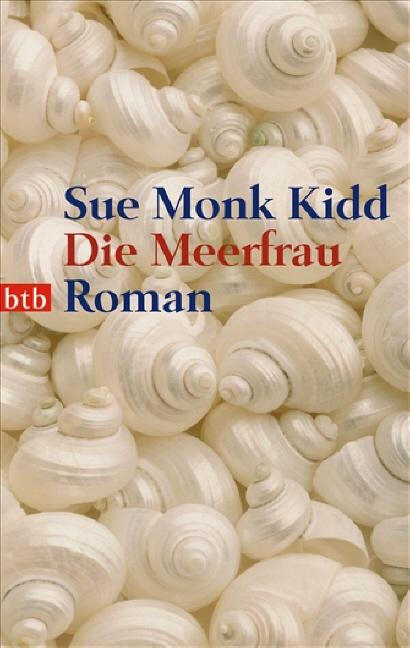 Die Meerfrau - Sue Monk Kidd