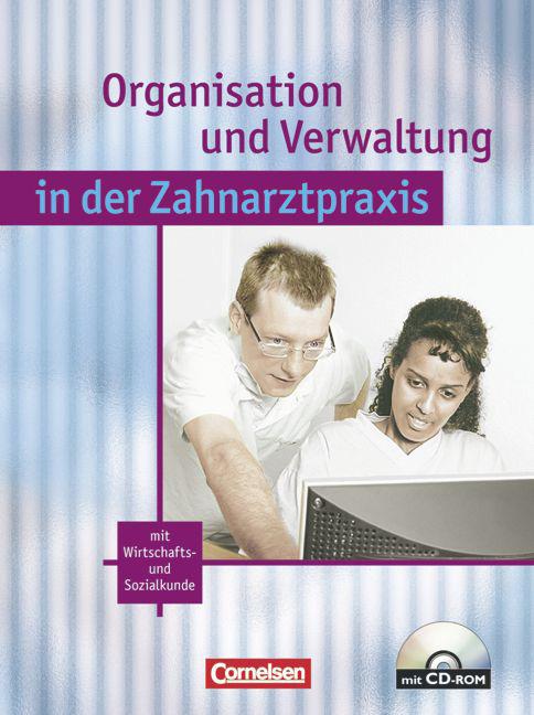 Organisation und Verwaltung in der Zahnarztpraxis: mit Wirtschafts- und Sozialkunde - Albert Mergelsberg [Inkl. CD-Rom, 1. Auflage 2003]