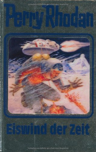 Perry Rhodan - Band 101: Eiswind der Zeit [Silbereinband]