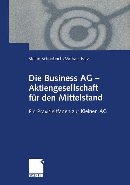 Die Business AG - Aktiengesellschaft für den Mi...
