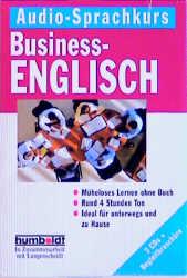 Humboldt Taschenbücher: Business-Englisch [3 Audio CDs mit Begleitbuch]