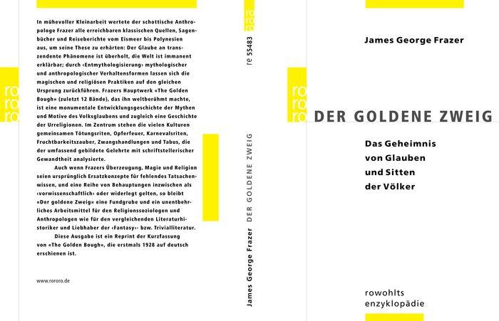 Der goldene Zweig: Das Geheimnis von Glauben un...