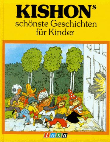 Kishon´s schönste Geschichten für Kinder - Ephraim Kishon