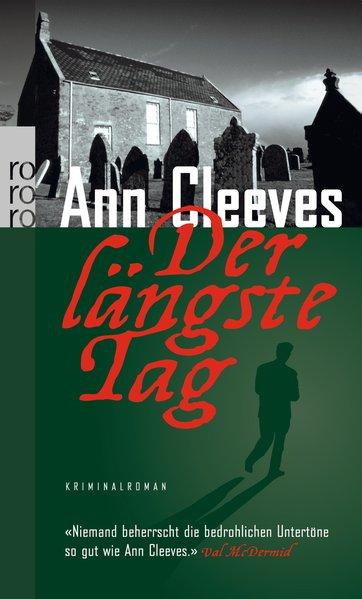Der längste Tag (rororo) - Ann Cleeves