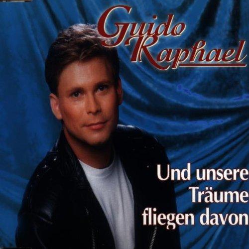 Guido Raphael - Und Unsere Träume Fliegen Davo