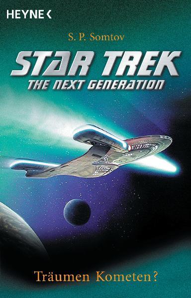 Star Trek - The Next Generation: Träumen Kometen? - S. P. Somtov