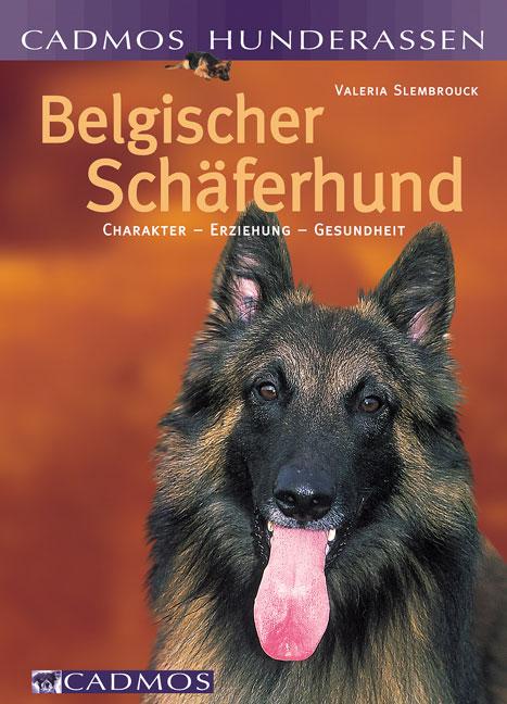 Belgischer Schäferhund: Charakter - Erziehung -...