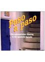 Paso a paso: Ein systematischer Einstieg in die Sprache - Wolfgang Halm [3 Audio CDs]