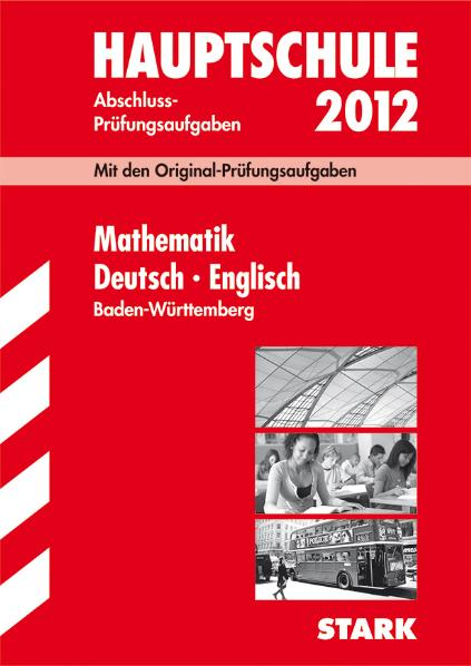 Abschluss-Prüfungsaufgaben Hauptschule Baden-Wü...
