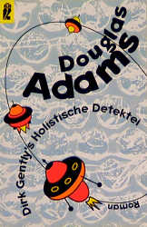 Dirk Gently´s Holistische Detektei. - Douglas A...