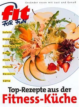 Fit for Fun. Das Kochbuch. Gesünder essen mit L...