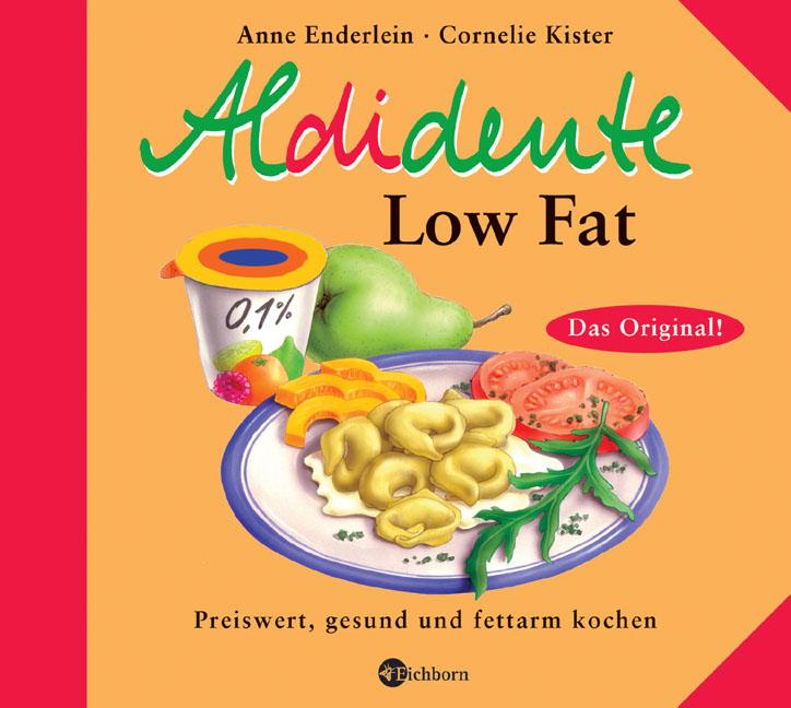 Aldidente Low Fat. Preiswert, gesund und fettar...