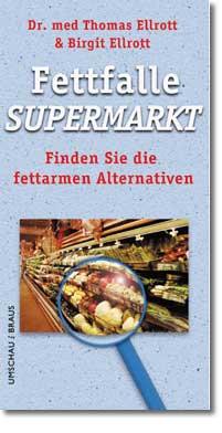 Fettfalle Supermarkt. Finden Sie die fettarmen ...