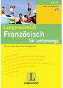 Langenscheidt Französisch für unterwegs: Der schnelle Kurs fürs Handgepäck [Audio CD mit Begleitheft]