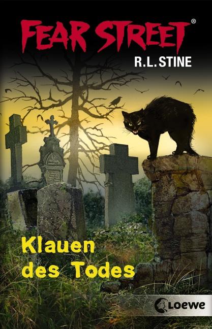 Fear Street: Klauen des Todes - R. L. Stine [2 Romane in einem Band]