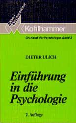 Einführung in die Psychologie. ( Grundriß der P...
