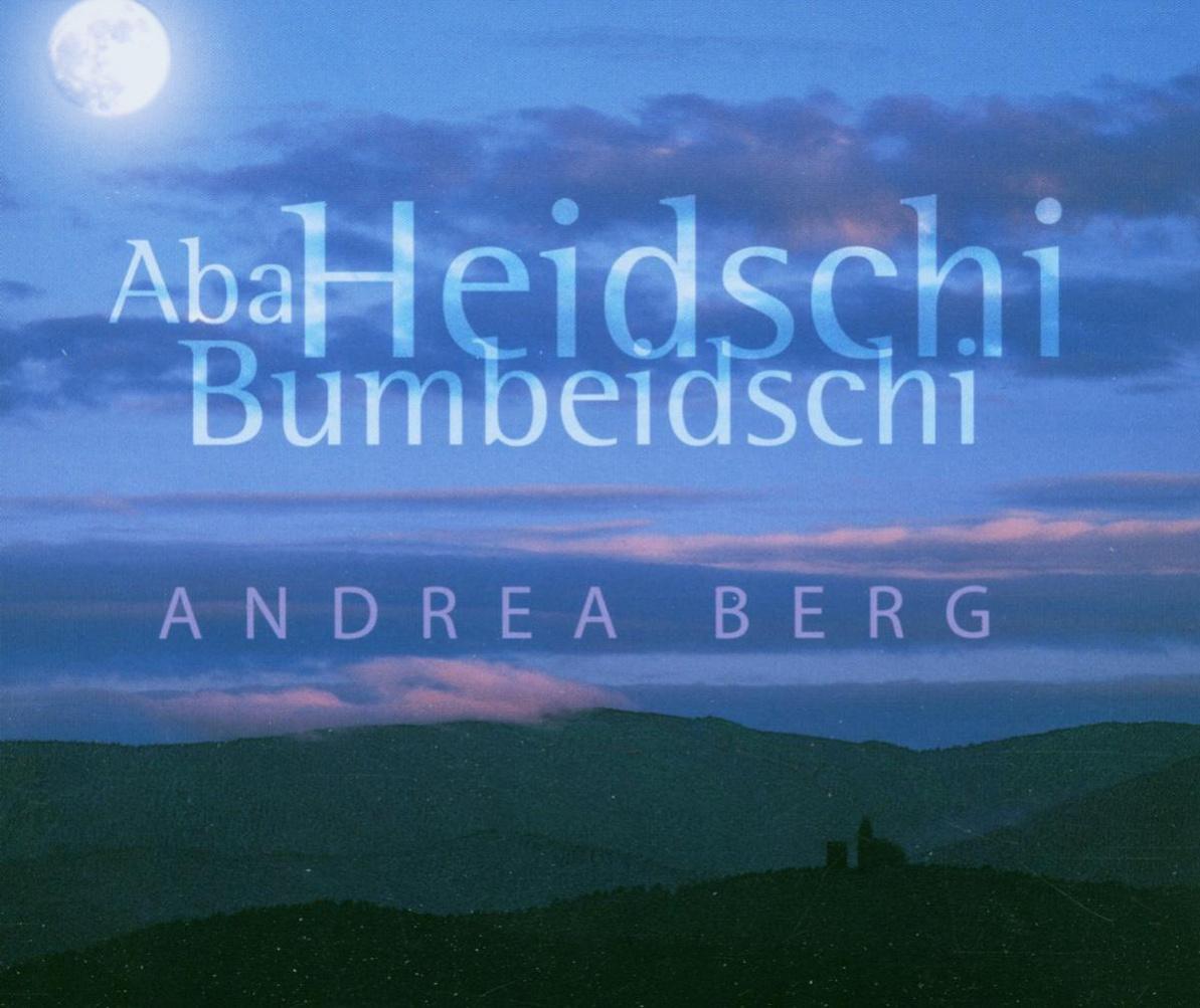 Andrea Berg - Aba Heidschi Bumbeidschi