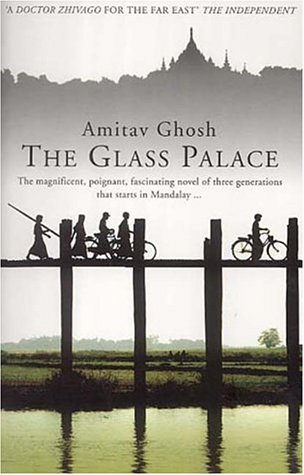 The Glass Palace - Amitav Ghosh