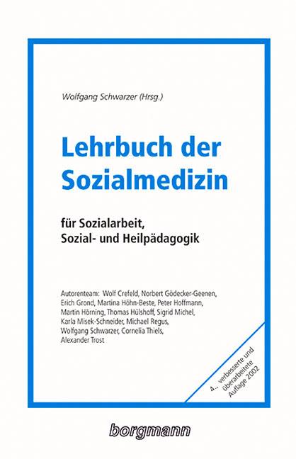 Lehrbuch der Sozialmedizin: Für Sozialarbeit, S...