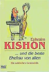 ... und die beste Ehefrau von allen - Ephraim Kishon